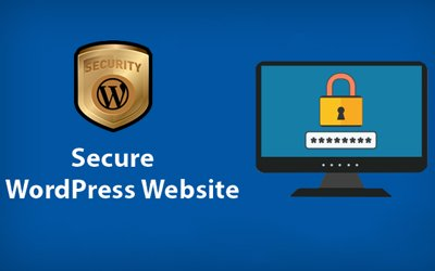 4 Essential Ways To Secure A WordPress Website